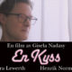 Actor Henrik Norman in the short A Kiss by Gisela Nadasy